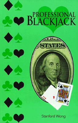 Professional Blackjack By Wong, Stanford